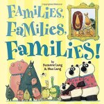 Families Families Families! by Suzanne Lang