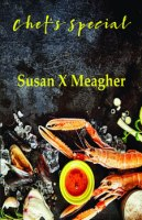 Chef's Special by Susan X Meagher