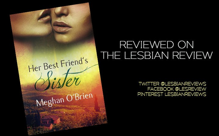 Her Best Friend's Sister by Meghan O'Brien