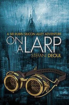 On a LARP by Stefani Deoul