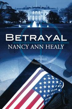 Betrayal by Nancy Ann Healy