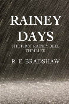 Rainey Days by RE Bradshaw