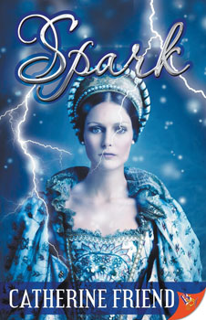 Spark by Catherine Friend