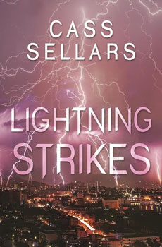 Lightning Strikes by Cass Sellars