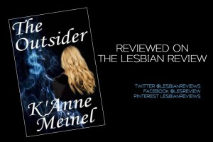 The Outsider by K'Anne Meinel