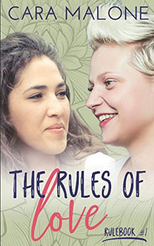 The Rules of Love by Cara Malone