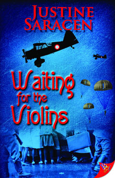 Waiting for the Violins by Justine Saracen
