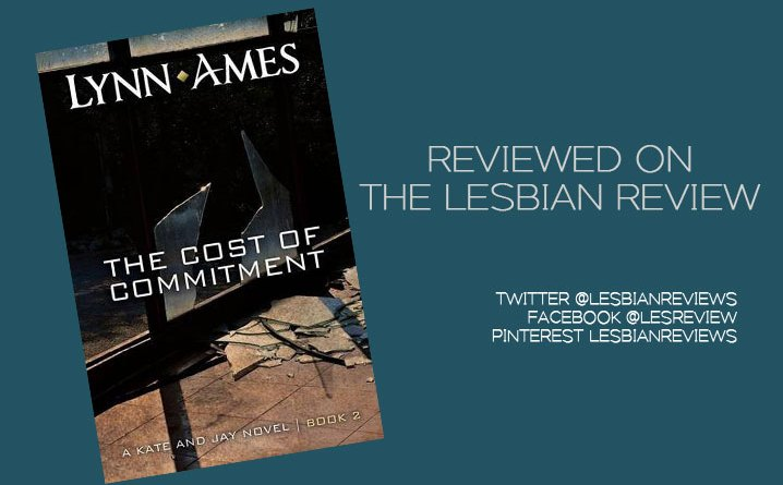 The Cost of Commitment by Lynn Ames