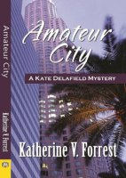 Amateur City by Katherine V Forrest
