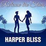 Release the Stars by Harper Bliss