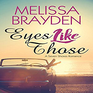 Eyes Like Those by Melissa Brayden