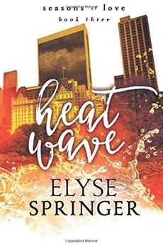 Heat Wave by Elyse Springer