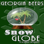 Snow Globe by Georgia Beers