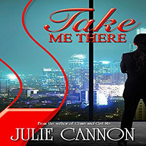 Take Me There by Julie Cannon