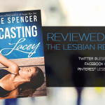 Casting Lacey by Elle Spencer: Book Review