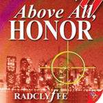 Above All Honor by Radclyffe