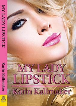 My Lady Lipstick by Karin Kallmaker
