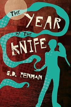The Year of the Knife by GD Penman