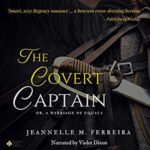 The Covert Captain by Jeannelle M Ferreira