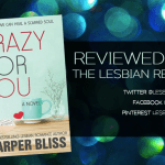 Crazy For You by Harper Bliss: Book Review