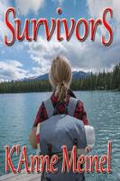 Survivors by KAnne Meinel