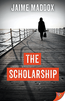 The Scholarship by Jaime Maddox