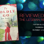 To Boldly Go by Em Stevens: Book Review