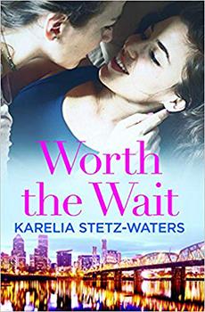 Worth the Wait by Karelia Stetz-Waters