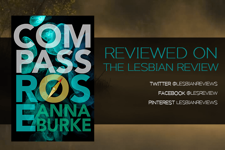 Compass Rose by Anna Burke: Book Review · The Lesbian Review