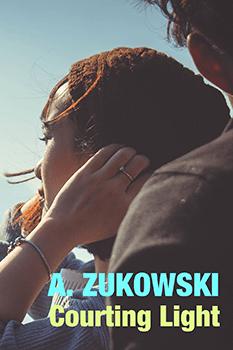 Courting Light by A Zukowski