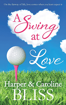 A Swing At Love Harper & Caroline Bliss