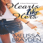 Hearts Like Hers by Melissa Brayden