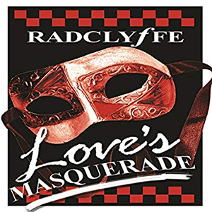 Love's Masquerade by Radclyffe