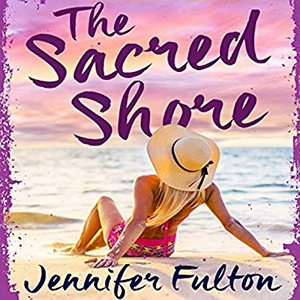 The Sacred Shore by Jennifer Fulton