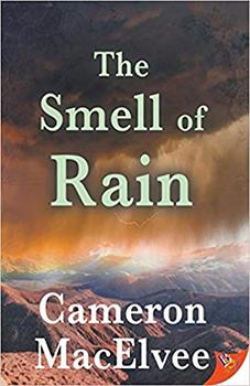 The Smell of Rain by Cameron MacElvee