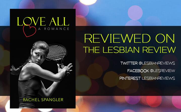 Love All by Rachel Spangler