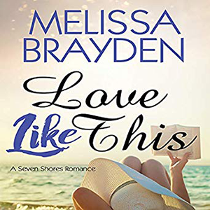 Love Like This by Melissa Brayden