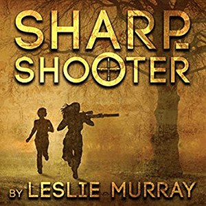 Sharpshooter by Leslie Murray
