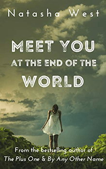 Meet You At The End Of The World by Natasha West
