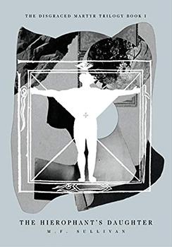 The Hierophants Daughter by MF Sullivan