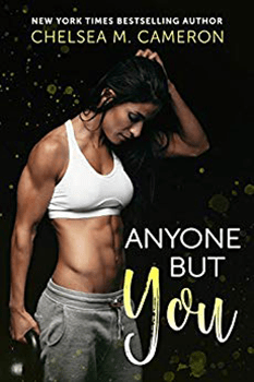 Anyone but You by Chelsea M Cameron