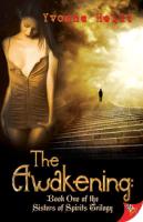 The Awakening by Yvonne Heidt
