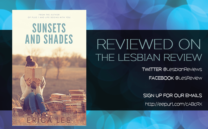 Sunsets and Shades by Erica Lee