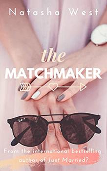The Matchmaker by Natasha West