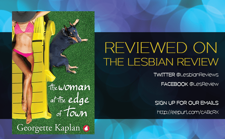 The Woman At The Edge Of Town by Georgette Kaplan: Book Review