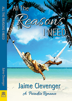 All The Reasons I Need by Jaime Clevenger