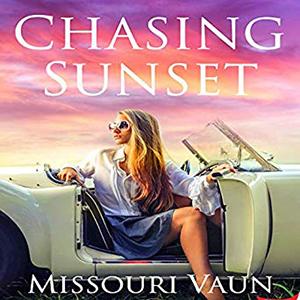 Chasing Sunset by Missouri Vaun