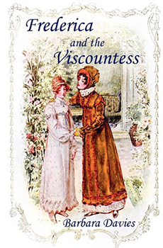 Frederica And The Viscountess by Barbara Davies