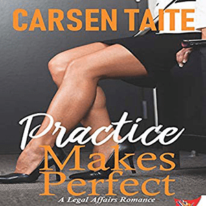 Practice Makes Perfect by Carsen Taite
