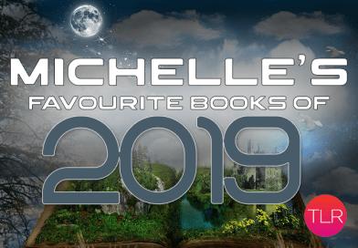 Michelle's 10 Best Books of 2019 (and bonus Best 5 of 2018)